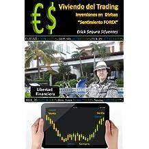 """Viviendo del Trading, Inversiones en  Divisas """"FOREX"""" (Spanish Edition)"""