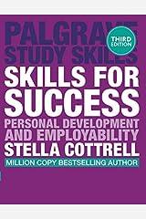 Skills for Success: Personal Development and Employability (Macmillan Study Skills) Paperback