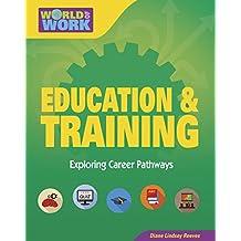 Education & Training (Bright Futures Press : World of Work)