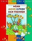 Wenn meine Eltern sich trennen. von Nina Schindler (November 1999) Gebundene Ausgabe
