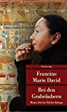 Bei den Grabräubern: Meine Zeit im Tal der Könige (Unionsverlag Taschenbücher) - Francine Marie David