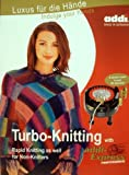 Addi Express turbo-knitting Professionelle Anleitung und Muster Buch