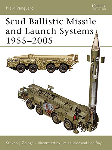 Scud Ballistic Missile and Launch Systems 1955-2005 (New Vanguard, Band 120)