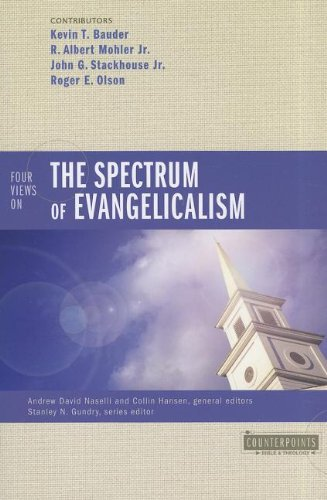 Four Views on the Spectrum of Evangelicalism (Counterpoints: Bible and Theology) by Kevin Bauder (2011-09-25)