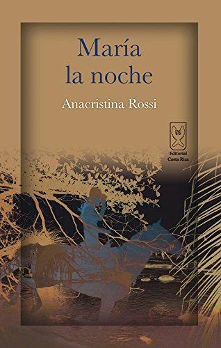María la noche por Anacristina Rossi