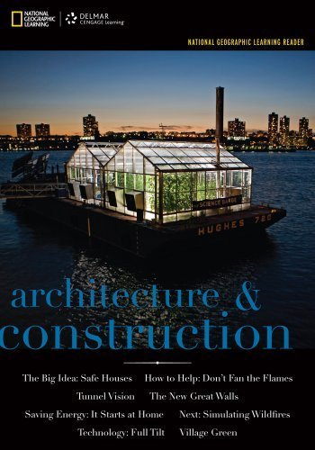 National Geographic Reader: Architecture & Construction (with VPG eBook Printed Access Card) (National Geographic Learning Reader series) 1st edition by National Geographic Learning (2012) Paperback