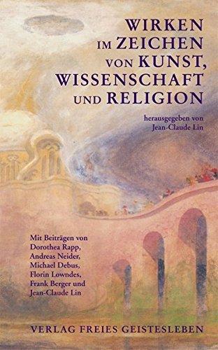 Wirken im Zeichen von Kunst, Wissenschaft und Religion