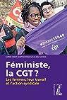 Féministe, la CGT ? par Silvera