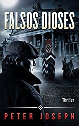 Falsos Dioses: Thriller histórico (Spanish Edition)
