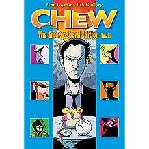 Chew Smorgasbord Edition Volume 2 (Chew Smorgasbord Ed Hc)