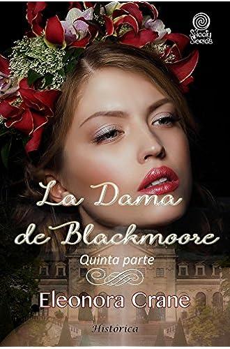 La dama de Blackmoore: Quinta parte