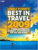 Lonely Planet's best in travel 2009. Ediz. illustrata