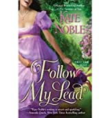 [Follow My Lead] [by: Kate Noble]