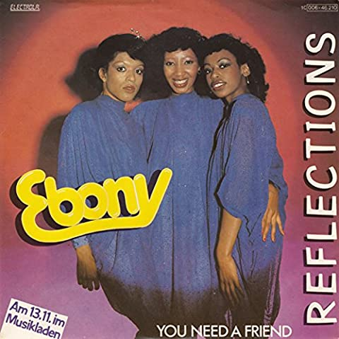 Reflections / You need a friend [Vinyl Single