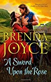 A Sword Upon the Rose (Hqn) by Brenda Joyce (2014-06-24)