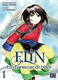 Elin : La charmeuse de bêtes, tome 1 par Nahoko Uehashi