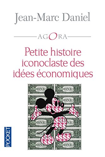 Petite histoire iconoclaste des ides conomiques