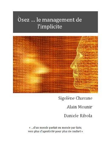 Lire Osez ... le management de l'implicite pdf