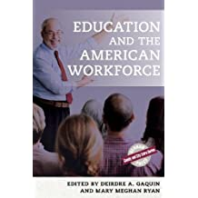 EDUCATION & THE AMER WORKFORCE (County and City Extra)