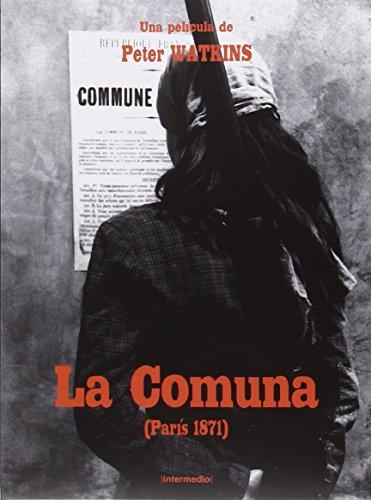 La Comuna: París, 1871
