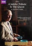 A Jubilee Tribute to The Queen by The Prince of Wales [UK Import]
