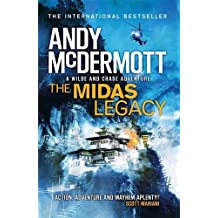 The Midas Legacy (Wilde/Chase 12) by Andy McDermott (2017-05-04)