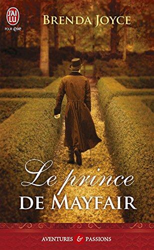 Le prince de Mayfair (J'ai lu Aventures & Passions t. 5809) par Brenda Joyce
