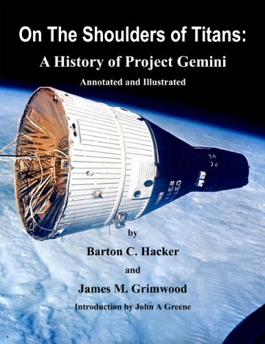 On The Shoulders of Titans: A History of Project Gemini (Annotated & Illustrated) (NASA History Series) (English Edition)
