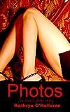 Photos: An Erotic Short Story (English Edition)