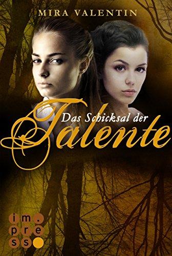 (Das Schicksal der Talente - Prequel (Die Talente-Reihe ))