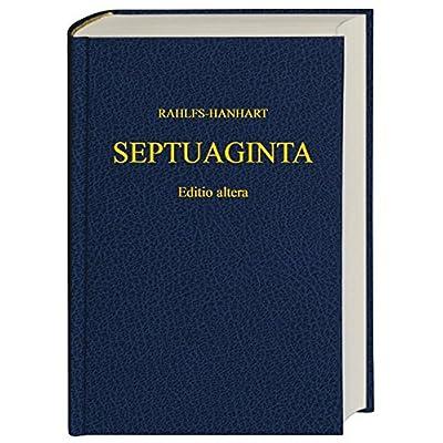 SEPTUAGINTA : Texte grec de la Bible des Septante