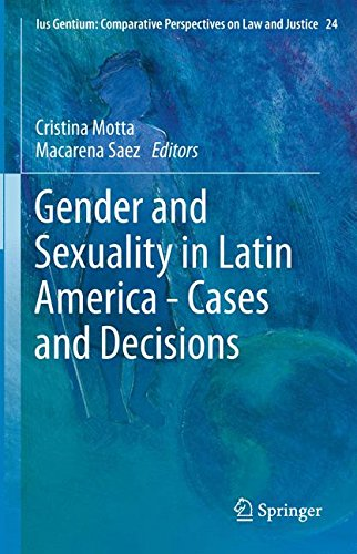 Gender and Sexuality in Latin America - Cases and Decisions (Ius Gentium: Comparative Perspectives on Law and Justice)