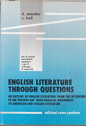 ENGLISH LITERATURE THROUGH QUESTIONS from the 18th century to the present day