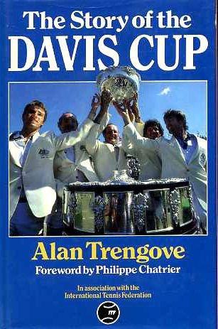 The Story of the Davis Cup por Alan Trengove