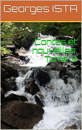 contes-et-nouvelles-tome-3-littrature-roman-humoristique-crite-par-georges-ista-crivain-de-langue-wa