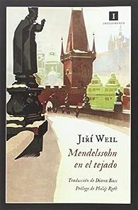 Mendelssohn en el tejado par Jiri Weil