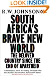 South Africa's Brave New World: The B...
