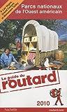 Telecharger Livres Parcs nationaux de l Ouest americain 2010 (PDF,EPUB,MOBI) gratuits en Francaise