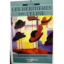 Les héritières Céline : Tome 3