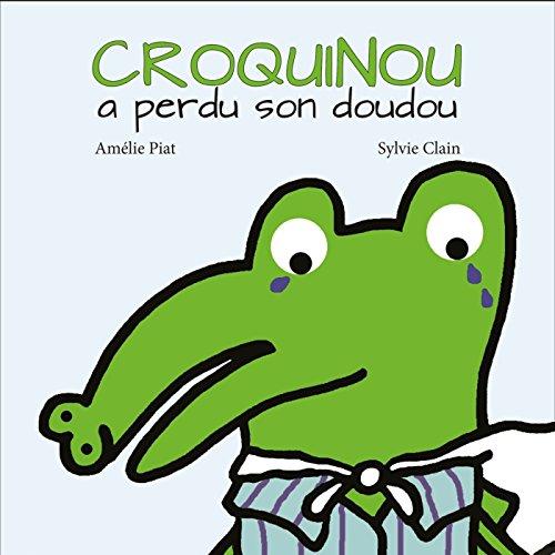 Croquinou a perdu son doudou (les petitous) por Amélie Piat