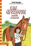 "Afficher ""Les Aventures de Lili Graffiti n° 12<br /> Lili Graffiti monte à cheval"""