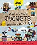 Crea els teus joguets: 13 (Àlbums il·lustrats)