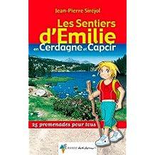 Les Sentiers d'Emilie en Cerdagne-Capcir : 25 Promenades pour tous
