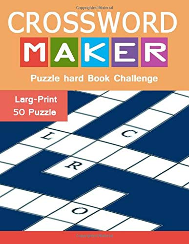 Crossword Maker Puzzle hard Book Challenge: Larg-Print 50 Games Words for adults and kids por charee missale