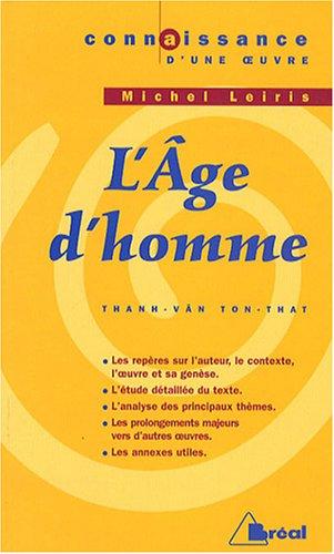 L'Age d'homme : Michel Leiris