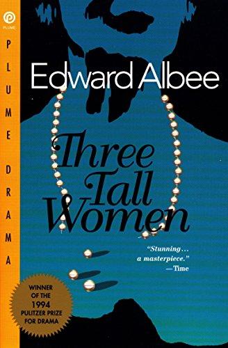 Three Tall Women (Drama, Plume)
