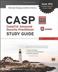 CASP: CompTIA Advanced Security Practitioner Study Guide Authorized Courseware: Exam CAS-001
