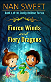 Fierce Winds and Fiery Dragons (Dusky Hollows Book 1)