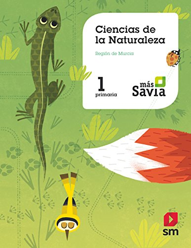 Ciencias de la naturaleza. 1 Primaria. Más Savia. Murcia