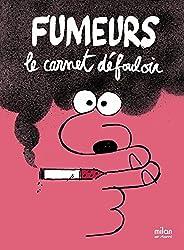 FUTURS EX FUMEURS LE CARNET DEFOULOIR